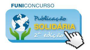 """FUNIBER inicia a 2ª edição do CONCURSO """"Publicação Solidária"""""""